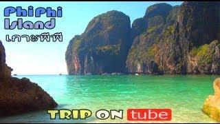Thailand Trip (ไทย) Episode 6 - Phi Phi Island Trip (เกาะพีพี)
