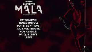MALA - SUPER YEI ( V I R T U O S O )