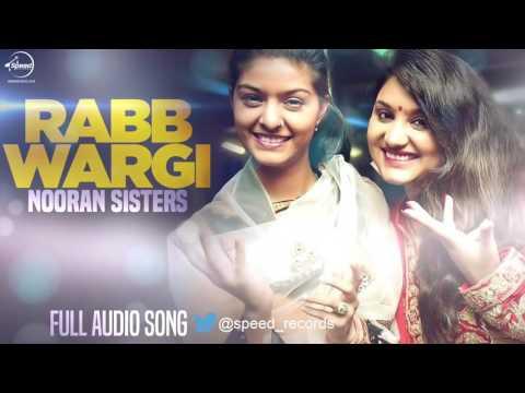 Rabb Wargi ( Full Audio Song )   Jyoti Nooran & Su