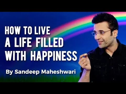 Quotes about happiness - How to Live a Life Filled With Happiness? By Sandeep Maheshwari I Hindi