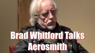 Brad Whitford Talks Aerosmith
