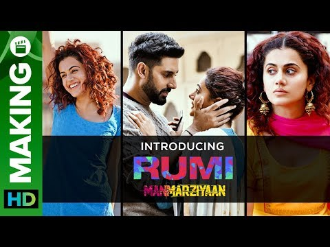Introducing Rumi | Manmarziyaan | Taapsee Pannu