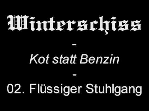 Winterschiss - Kot statt Benzin - 02. Flüssiger Stuhlgang