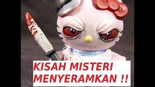 Video Cerita Misteri Hello Kitty Yang Menyeramkan...!!!! MP3, 3GP, MP4, WEBM, AVI, FLV Oktober 2017