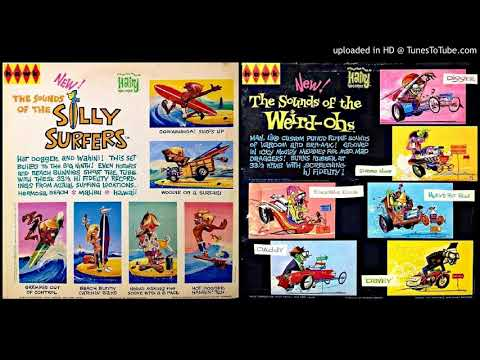 The Sounds of the SILLY SURFERS and the WEIRD-OHS (full album)