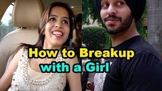 the way to breakup with your girlfriendthis is just for fun.__________________________________________________Subscribe me on youtube  :-  https://www.youtube.com/sahibnoor123LIKE  SHARE  COMMENT  SUBSCRIBE Also follow me on other social websitesInstagram - https://www.instagram.com/sahibnoorsingh/facebook - https://www.facebook.com/sahibnoorsingh123/snapchat - im_sahibsingh