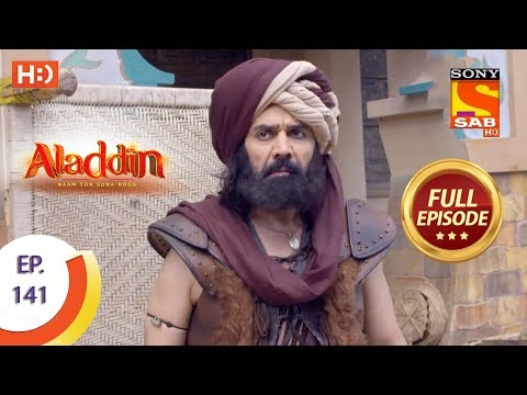 Aladdin - Ep 141 - Full Episode - 28th February, 2019