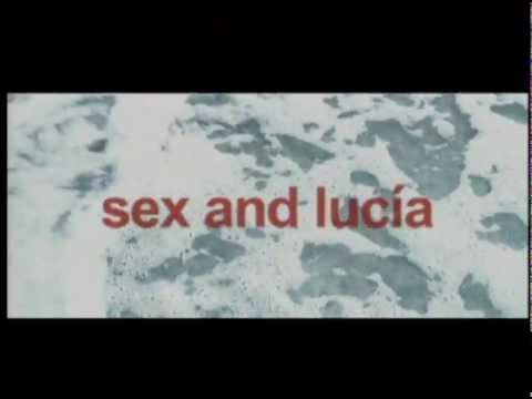 Sex and Lucia - Official Trailer