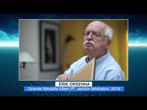 Erik ORSENNA - Lauréat 2016 Médailles Albert Ier - Section Médiation