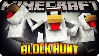 Minecraft Mini Game! BLOCK HUNT!!  w/ CraftBattleDuty