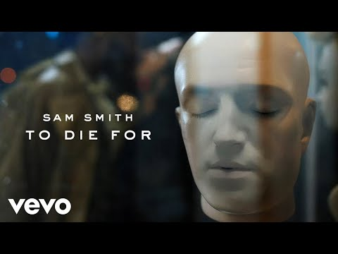 Video Sam Smith - To Die For download in MP3, 3GP, MP4, WEBM, AVI, FLV January 2017
