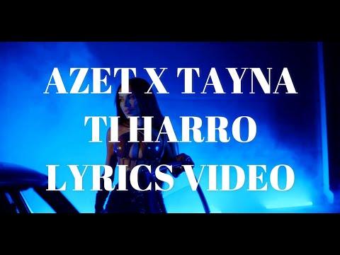 AZET x TAYNA - TI HARRO - LYRICS VIDEO (prod. by Lucry & Suena)
