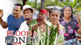 Video BLOOD IS MONEY 6 - 2018 LATEST NIGERIAN NOLLYWOOD MOVIES || TRENDING NOLLYWOOD MOVES MP3, 3GP, MP4, WEBM, AVI, FLV April 2019