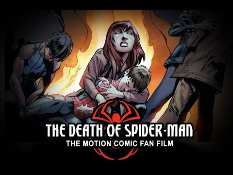 The Death of Spider-Man Motion Comic Fan Film