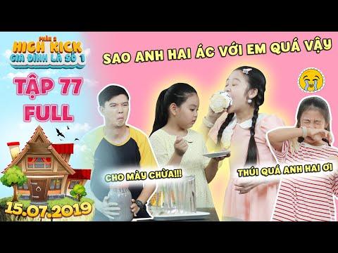 Gia đình là số 1 Phần 2|tập 77 full:Lam Chị bị Trạng Nguyên và Tâm Anh hợp sức chơi xấu bằng mắm tôm - Thời lượng: 32 phút.