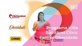 Pague Menos e Você - Programa Vida Saudável Clinic Farma: Obesidade