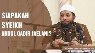Nonton Siapakah Syeikh Abdul Qadir Jailani  Ustadz Dr Khalid Basalamah  Ma Film Subtitle Indonesia Streaming Movie Download
