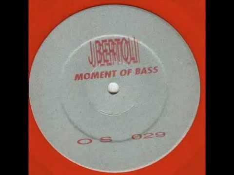 J. Bertoli - Moment of Bass (Esco B Enjoy The Mix)