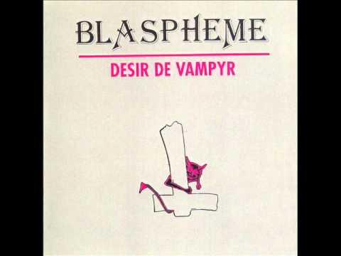 Blaspheme - Saint D'esprit