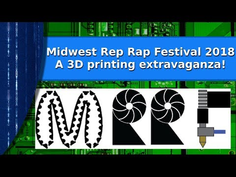 3D printing - A visit to the Midwest Rep Rap Festival 2018