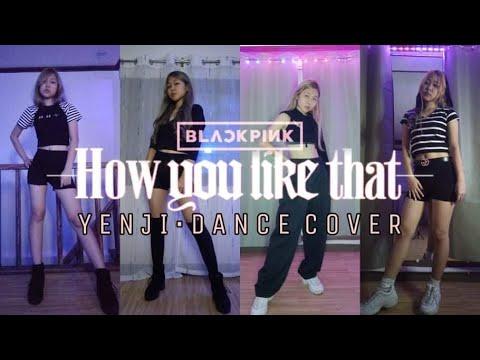 HOW YOU LIKE THAT - BLACKPINK | (WIB) YENJI'S DANCE COVER