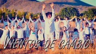 Videoclip #VientosDeCambio
