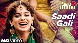 """""""Sadi Gali"""" Tanu Weds Manu Official Song"""