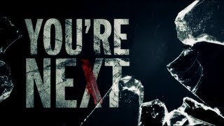 Nonton You're Next Trailer Film Subtitle Indonesia Streaming Movie Download