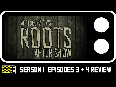 Roots Season 1 Episodes 3 & 4 Review & After Show | AfterBuzz TV