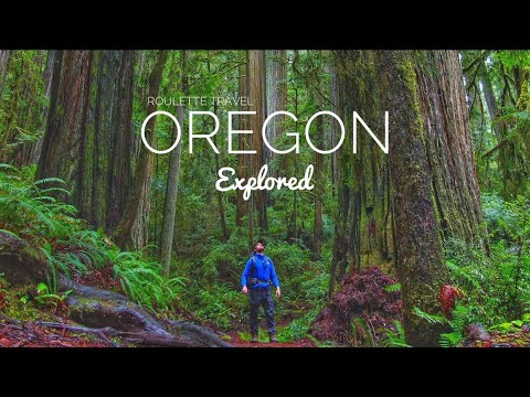 Oregon, Explored - A Roulette Travel Documentary