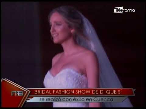 Bridal Fashion Show de Di que sí se realizó con éxito en Cuenca
