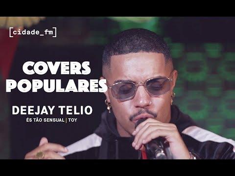COVERS POPULARES #2 | Deejay Telio - És Tão Sensual