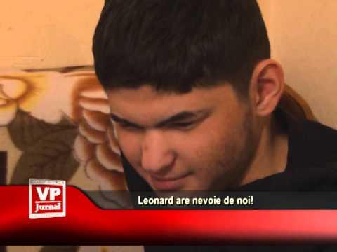 Leonard are nevoie de noi!