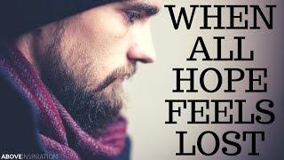 NEVER LOSE HOPE | Trust in God  - Inspirational & Motivational Video