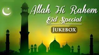 Download Lagu Allah Hi Rahem (HD) - Eid Special - Bollywood Sufi Songs - Islamic Songs Mp3