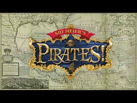 Sid Meier's Pirates! - (1987 & 2005 Versions - Full Stream)
