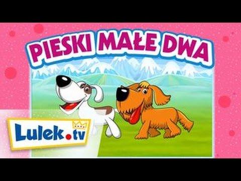 Piosenki dla dzieci - Pieski małe dwa - Lulek.tv