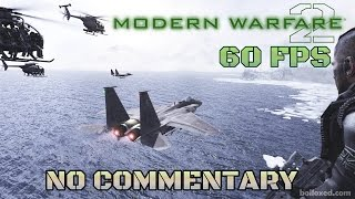 Video Call of Duty: Modern Warfare 2 - Full Game Walkthrough 【NO Commentary】 MP3, 3GP, MP4, WEBM, AVI, FLV Juni 2018