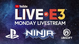 YouTube Live at E3 2018: Monday with Ninja, Marshmello, PlayStation, Ubisoft, Todd Howard waptubes