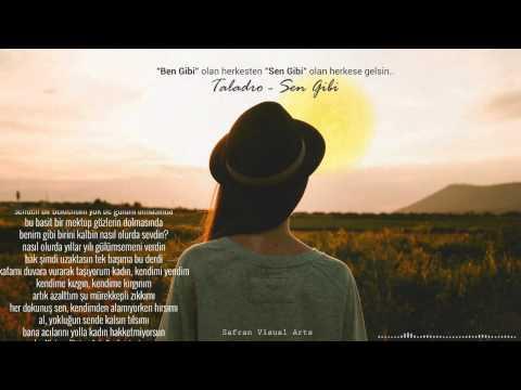 Taladro - Sen Gibi ( Bir Pişmanlık Hikayesi ) (видео)