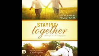 Free Audio Book Preview ~ Staying Together ~ Steve & Mary Prokopchak