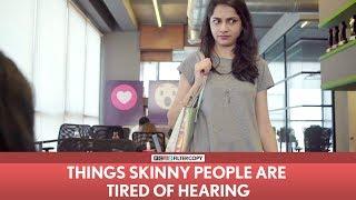 Video FilterCopy | Things Skinny People Are Tired Of Hearing | Ft. Banerjee, Madhu, Nayana, Viraj MP3, 3GP, MP4, WEBM, AVI, FLV Mei 2018