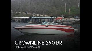 Used 2006 Crownline 290 BR for sale in Linn Creek, Missouri