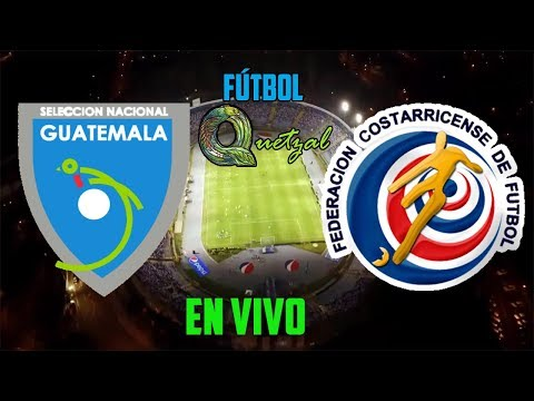 Guatemala Vs Costa Rica | 22·3·19