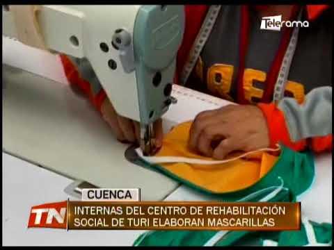 Internas del centro de rehabilitación social de Turi elaboran mascarillas