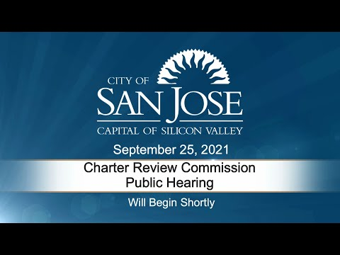 SEP 25 2021 Charter Review Commission Public Hearing