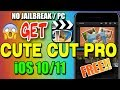 How To Get Cute Cut Pro Free, No jailbreak/PC,  iOS 10/11