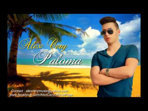 Alex Cery - Paloma ( Official Radio Version )