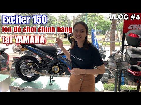 Đại lý Yamaha lên đồ chơi chính hãng cho Exciter 150 sẽ thế nào? | Yến Ỉn VLOG 4 - Thời lượng: 4:12.