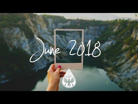 Indie/Rock/Alternative Compilation - June 2018 (1½-Hour Playlist) (видео)